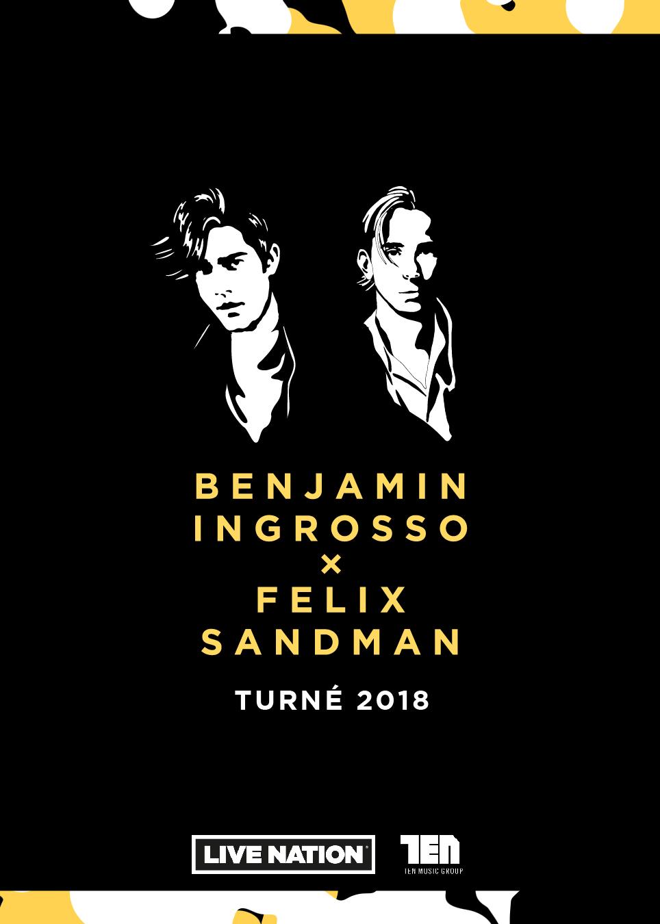 BENJAMIN INGROSSO x FELIX SANDMAN