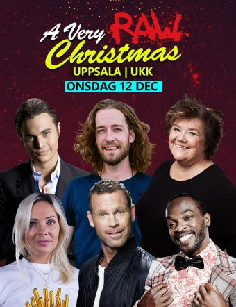 RAW Christmas med Ann Westin, Nisse Hallberg, Kodjo Akolor, Johanna Wagrell, Messiah Hallberg och Mårten Andersson