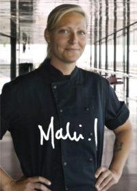Malin Inga, kock